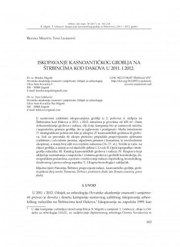 Iskopavanje kasnoantičkog groblja na Štrbincima kod Đakova u 2011. i 2012. / Branka Migotti, Tino Leleković