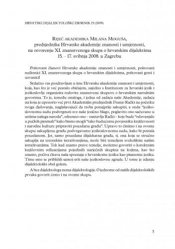 Riječ akademika Milana Moguša, predsjednika Hrvatske akademije znanosti i umjetnosti, na otvorenju XI. znanstvenoga skupa o hrvatskim dijalektima 15. - 17. svibnja 2008. u Zagrebu
