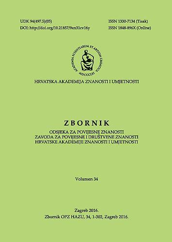 Vol. 34 (2016) : Zbornik Odsjeka za povijesne znanosti Zavoda za povijesne i društvene znanosti Hrvatske akademije znanosti i umjetnosti