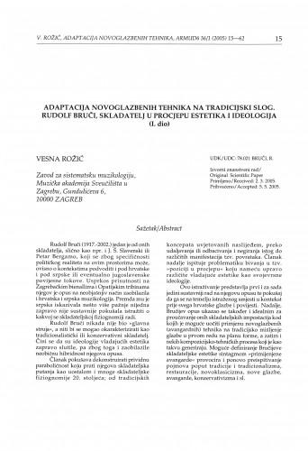Adaptacija novoglazbenih tehnika na tradicijski slog. Rudolf Bruči, skladatelj u procjepu estetika i ideologija (I. dio)