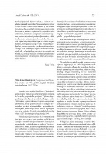 Mira Kolar-Dimitrijević, Povijest novca u Hrvatskoj od 1527. do 1941. godine. Zagreb: Hrvatska narodna banka, 2013 : [prikaz] / Stjepan Ćosić