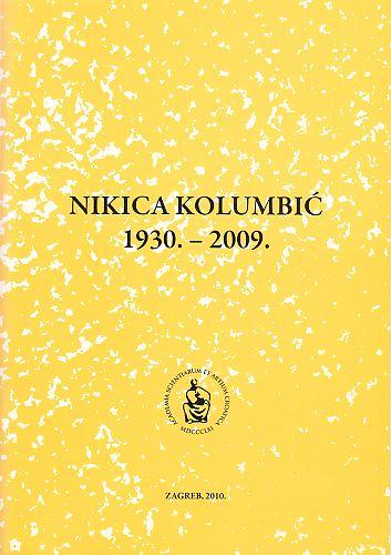 Nikica Kolumbić : 1930.-2009. : Spomenica preminulim akademicima