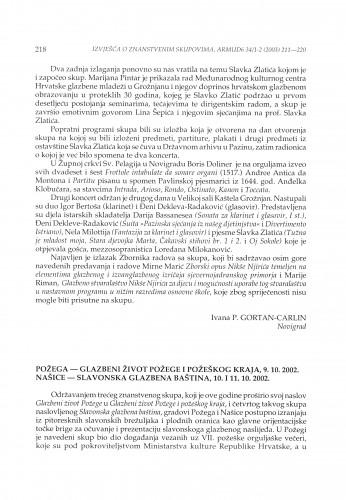 Požega - Glazbeni život Požege i požeškog kraja, 9. 10. 2002. ; Našice - Slavonska glazbena baština, 10. i 11. 10. 2002.