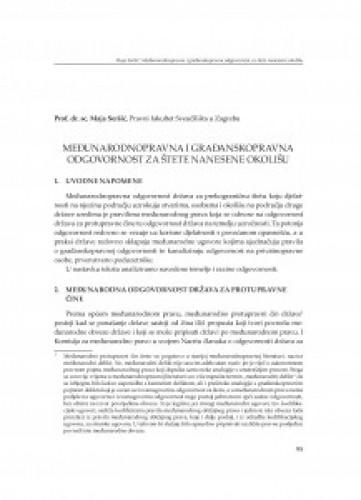 Međunarodnopravna i građanskopravna odgovornost za štete nanesene okolišu : [uvodno izlaganje]