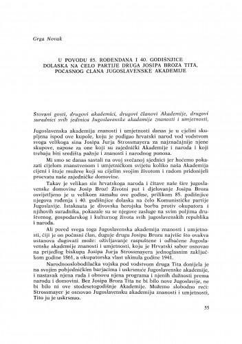 U povodu 85. rođendana i 40. godišnjice dolaska na čelo Partije druga Josipa Broza Tita, počasnog člana Jugoslavenske akademije