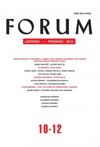 God. 51(2012), knj. 84, br. 10-12 (listopad-prosinac) : Forum : mjesečnik Razreda za književnost Hrvatske akademije znanosti i umjetnosti.
