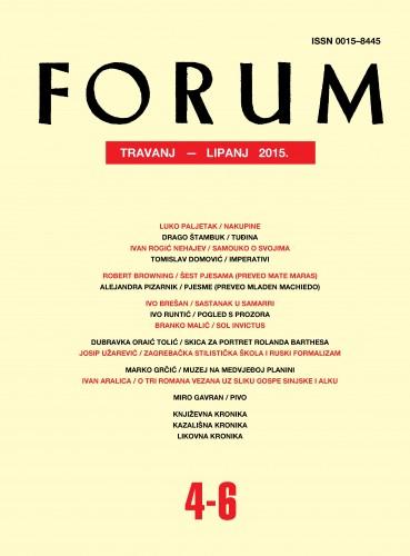 God. 54(2015), knj. 87, br. 4-6 (travanj-lipanj) : Forum : mjesečnik Razreda za književnost Hrvatske akademije znanosti i umjetnosti.