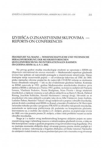 Frankfurt na Majni - Wissenschaftliche und technische Herausforderung der Musikhistorischen Quellenforschung im internationalen Rahmen (50 godina RISM-a), 6.-9. 3. 2002.