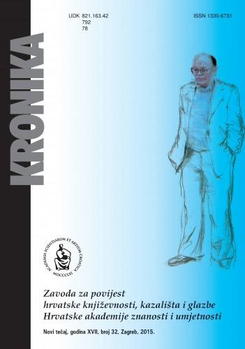 N. t. god. 17, br. 32(2015) : Kronika Zavoda za povijest hrvatske književnosti, kazališta i glazbe HAZU