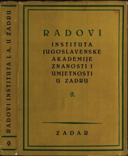 Sv. 9(1962) : Radovi Instituta Jugoslavenske akademije znanosti i umjetnosti u Zadru