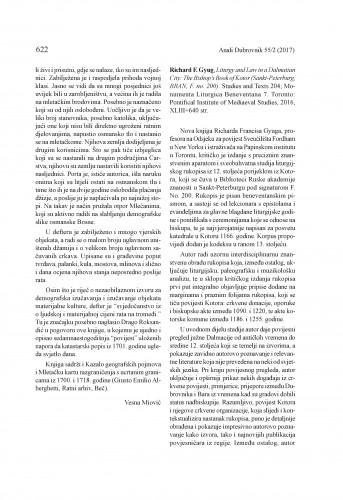 Richard F. Gyug, Liturgy and Law in a Dalmatian City: The Bishop's Book of Kotor (Sankt-Peterburg, BRAN, F. no. 200). Studies and Texts 204; Monumenta Liturgica Beneventana 7. Toronto: Pontifical Institute of Mediaeval Studies, 2016. : [prikaz]