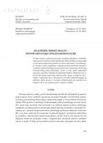 Akademik Mirko Malez - pionir hrvatske speleoarheologije : Radovi Zavoda za znanstveni rad Varaždin