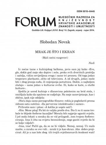 Mrak je što i ekran : (Mali noćni razgovori) : Forum : mjesečnik Razreda za književnost Hrvatske akademije znanosti i umjetnosti.