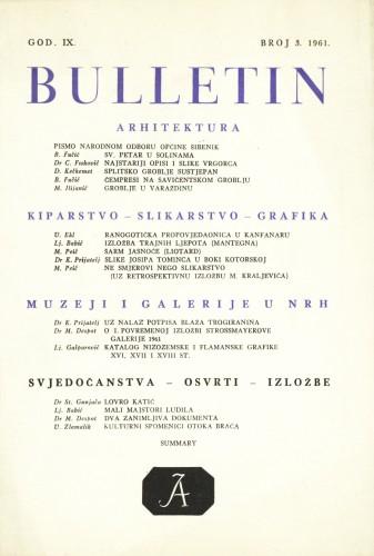 God. 9(1961), Br. 3 : Bulletin Zavoda za likovne umjetnosti Jugoslavenske akademije znanosti i umjetnosti