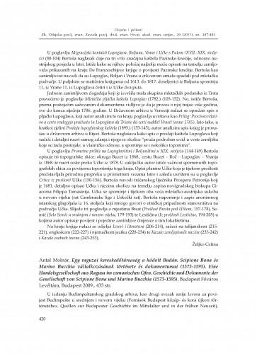 Antal Molnár, Egy raguzai kereskedőtársaság a hódolt Budán. Scipione Bona és Marino Bucchia vállalkozásának története és dokumentumai (1573-1595). Eine Handelsgesellschaft aus Ragusa im osmanischen Ofen. Geschichte und Dokumente der Gesellschaft von Scipione Bona und Marino Bucchia (1573-1595), Budapest Főváros Levéltára, Budapest 2009. : [prikaz] : Zbornik Odsjeka za povijesne znanosti Zavoda za povijesne i društvene znanosti Hrvatske akademije znanosti i umjetnosti