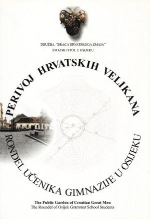 Perivoj hrvatskih velikana : rondel učenika gimnazije u Osijeku Josip Juraj Strossmayer, Lavoslav Leopold Ružička, Vladimir Prelog