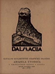 Dalmacija - katalog kolektivne grafičke izložbe Angjela Uvodića