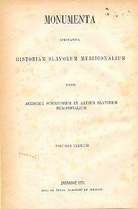 Knj. 3 : Od godine 1347 do 1358 : Monumenta spectantia historiam Slavorum meridionalium