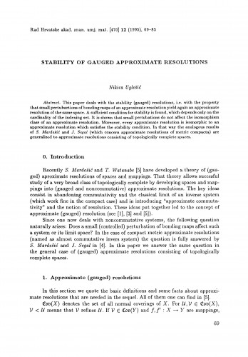 Stability of gauged approximate resolutions