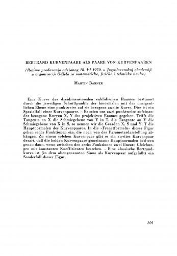 Bretrand Kurvenpaare als Paare von Kurvenpaaren : (rezime predavanja održanog 18. VI. 1970.) u Jugoslavenskoj akademioji u organizaciji Odjela za matematičke, fizičke i tehničke nauke) / M. Barner