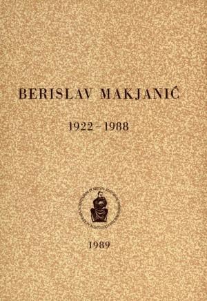 Berislav Makjanić : 1922-1988 : Spomenica preminulim akademicima