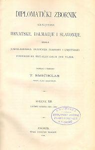 Sv. 12: Listine godina : 1351-1359 : Diplomatički zbornik Kraljevine Hrvatske, Dalmacije i Slavonije