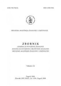Vol. 26 (2008) : Zbornik Odsjeka za povijesne znanosti Zavoda za povijesne i društvene znanosti Hrvatske akademije znanosti i umjetnosti