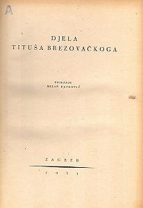 Djela Tituša Brezovačkoga : Stari pisci hrvatski