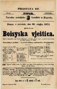Boisyska vještica Šaljiva romantična igro-opera (Spieloper) u 3 čina / od E. Coste / u glasbu stavio Ivan pl. Zajc