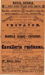 Trovator ; Nikola Šubić-Zrinjski ; Cavalleria rusticana (Seosko vitežtvo) II. čin I. slika iz opere ; Opera u 1 činu polag istoimenog pučkog igrokaza / Uglasbio J- Verdi
