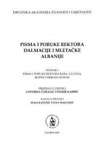 Pisma i poruke rektora Bara, Ulcinja, Budve i Herceg-Novog : Monumenta spectantia historiam Slavorum meridionalium