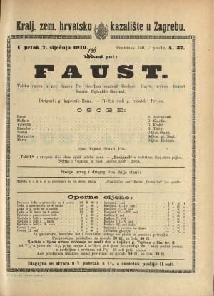 Faust Velika opera u pet činova / Prema prvom dijelu drame Faust Johanna Wolfganga Goethea