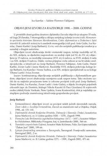 Objavljeni izvori za razdoblje 1998.-2008. godine : Zbornik Odsjeka za povijesne znanosti Zavoda za povijesne i društvene znanosti Hrvatske akademije znanosti i umjetnosti
