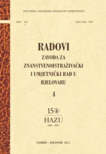 Sv. 4 (2011) : Radovi Zavoda za znanstvenoistraživački i umjetnički rad u Bjelovaru