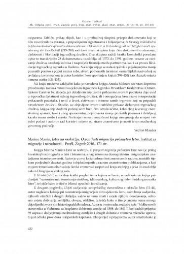 Marino Manin, Istra na raskrižju. O povijesti migracija pučanstva Istre, Institut za migracije i narodnosti - Profil, Zagreb 2010. : : [prikaz] : Zbornik Odsjeka za povijesne znanosti Zavoda za povijesne i društvene znanosti Hrvatske akademije znanosti i umjetnosti