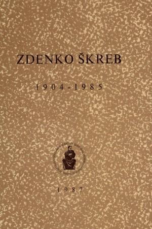 Zdenko Škreb : 1904-1985 : Spomenica preminulim akademicima