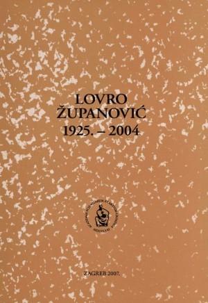 Lovro Županović : 1925.-2004. : Spomenica preminulim akademicima