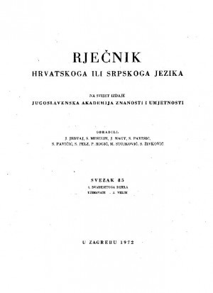 Sv. 85 : 3. dvadesetoga dijela : užimavati-2. velim. : Rječnik hrvatskoga ili srpskoga jezika