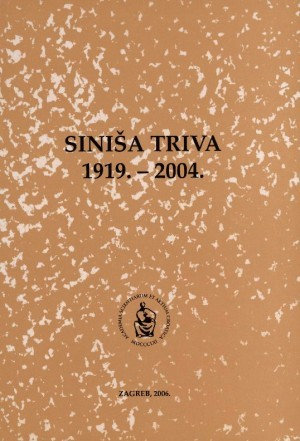 Siniša Triva : 1919.-2004. : Spomenica preminulim akademicima