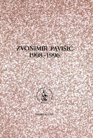 Zvonimir Pavišić : 1908.-1996 : Spomenica preminulim akademicima