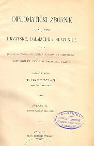 Sv. 4: Listine godina : 1236-1255 : Diplomatički zbornik Kraljevine Hrvatske, Dalmacije i Slavonije