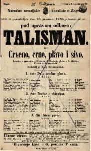 Talisman ili Crveno, crno, plavo i sivo : Lakrdija s pjevanjem u 3 čina
