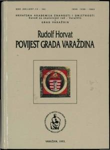 Povijest grada Varaždina : Posebna izdanja / Hrvatska akademija znanosti i umjetnosti, Zavod za znanstveni rad u Varaždinu
