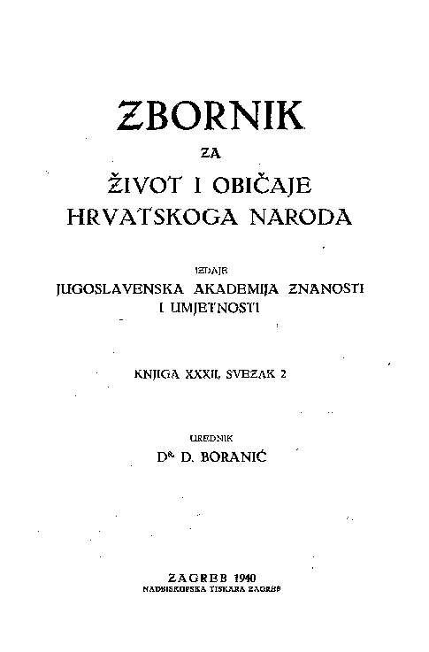 Knj. 32., sv. 2 (1940) : Zbornik za narodni život i običaje