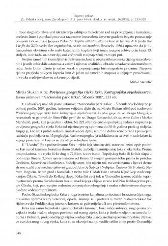 Mirela Slukan Altić, Povijesna geografija rijeke Krke. Kartografska svjedočanstva, Javna ustanova