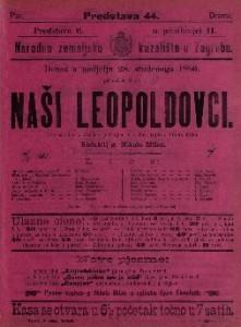 Naši leopoldovci Izvorna slika iz života s pjevanjem u 3 čina / napisao Nikola Milan