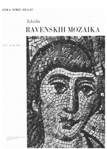 Izložba ravenskih mozaika : Bulletin Instituta za likovne umjetnosti Jugoslavenske akademije znanosti i umjetnosti