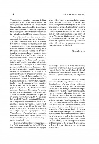 Nada Grujić, Kuća u Gradu: studije o dubrovačkoj stambenoj arhitekturi 15. i 16. stoljeća [The House in the City: Studies of Dubrovnik Fifteenth and Sixteenth Century Houses]. Dubrovnik: Matica hrvatska - Ogranak Dubrovnik, 2013 : [review] : Dubrovnik Annals