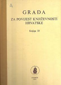 Knj. 33(1991) : Građa za povijest književnosti hrvatske