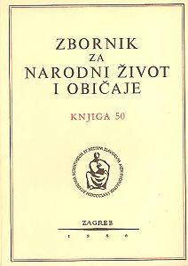 Knj. 50 (1986) : Narodni život i običaji bačkih Hrvata : Zbornik za narodni život i običaje